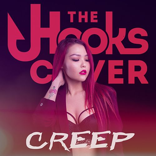 Creep by The Hooks