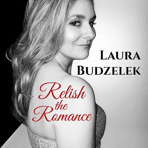 Relish the Romance de Laura Budzelek