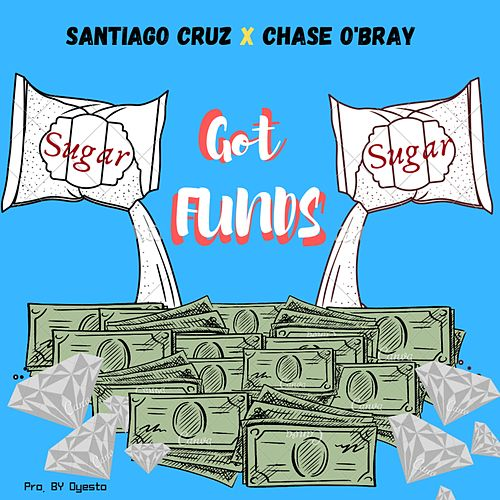 Got Funds de Santiago Cruz