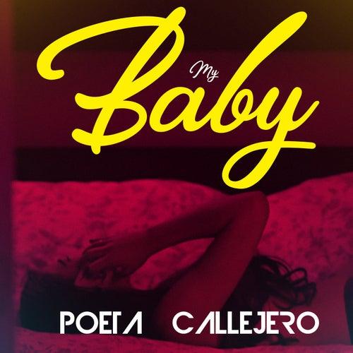 My Baby de El Poeta Callejero