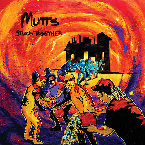 Stuck Together by Mutts