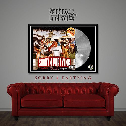 Sorry 4 Partying de Santino Corleon