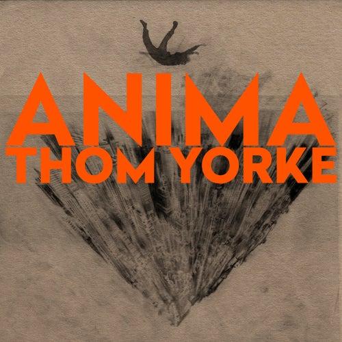 ANIMA von Thom Yorke