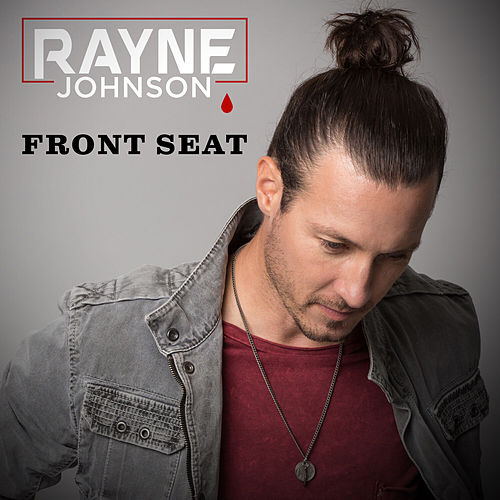 Front Seat by Rayne Johnson