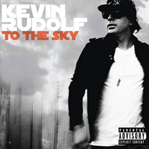 To The Sky de Kevin Rudolf