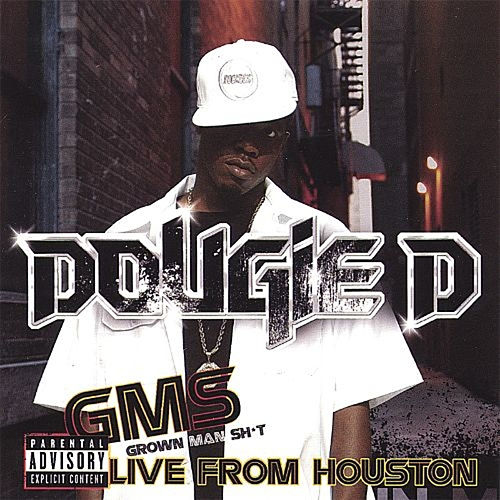 G.M.S. Grown Man Shit (Live from Houston) de Dougie D