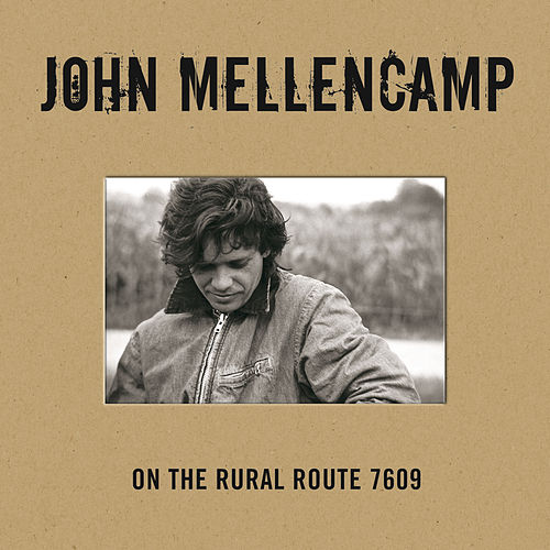 On The Rural Route 7609 von John Mellencamp