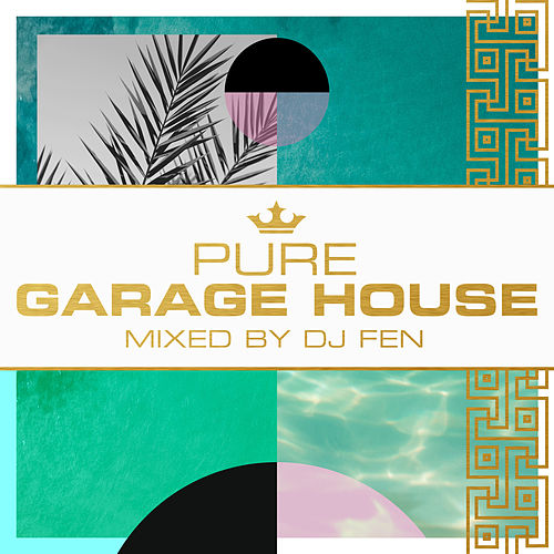Pure Garage House by Various Artists