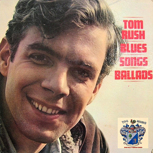 Blues, Songs, Ballads by Tom Rush