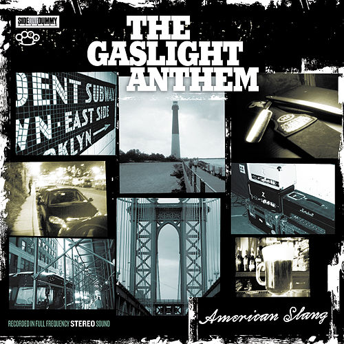 American Slang von The Gaslight Anthem