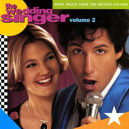 The Wedding Singer (More Music From The Motion Picture) by Various Artists