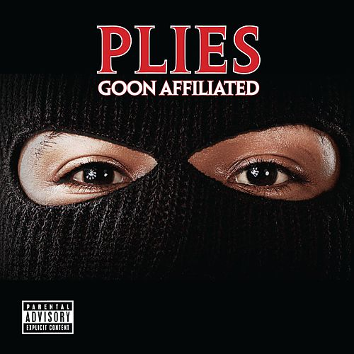 Goon Affiliated von Plies