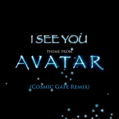 I See You [Theme from Avatar] by James Horner