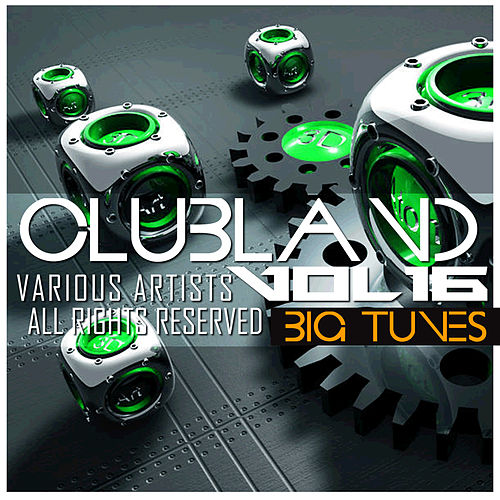 Clubland, Vol. 16 by Various