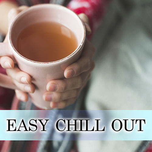 Easy Chill Out de Various Artists