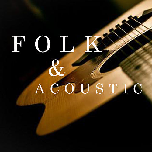 Folk & Acoustic de Various Artists