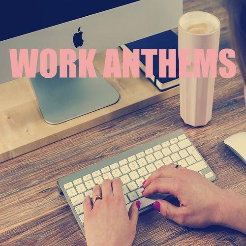 Work Anthems de Various Artists