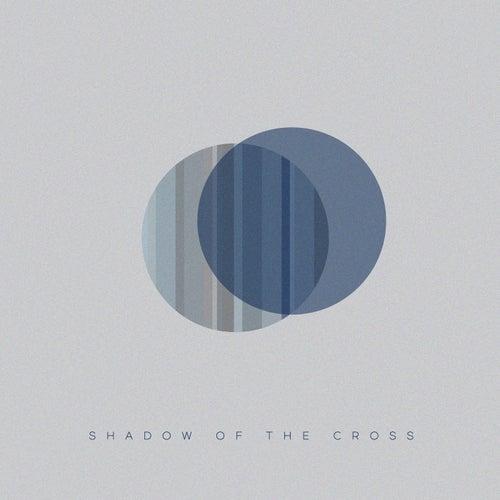 Shadow of the Cross by Ryan Koenig