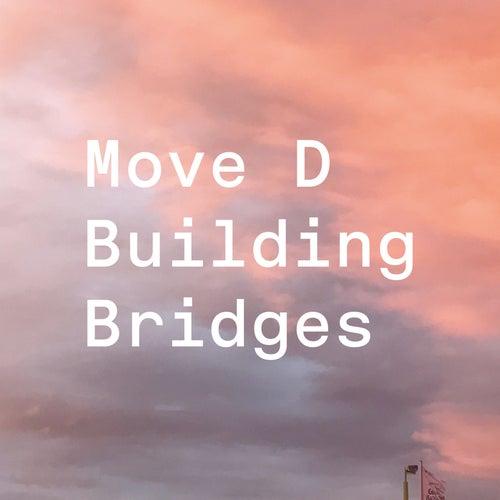 Building Bridges (DJ Mix) by Various Artists
