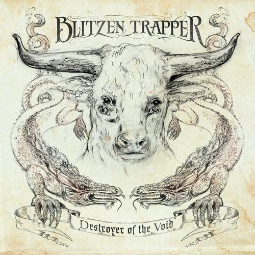 Destroyer Of The Void by Blitzen Trapper