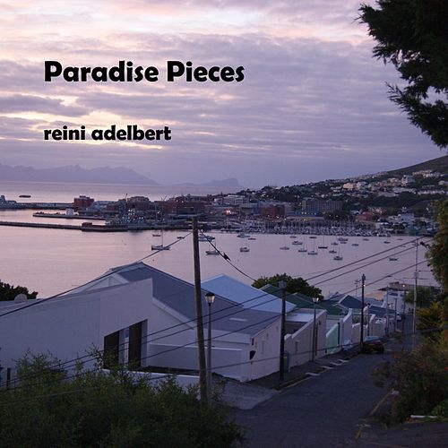 Paradise Pieces by Reini Adelbert