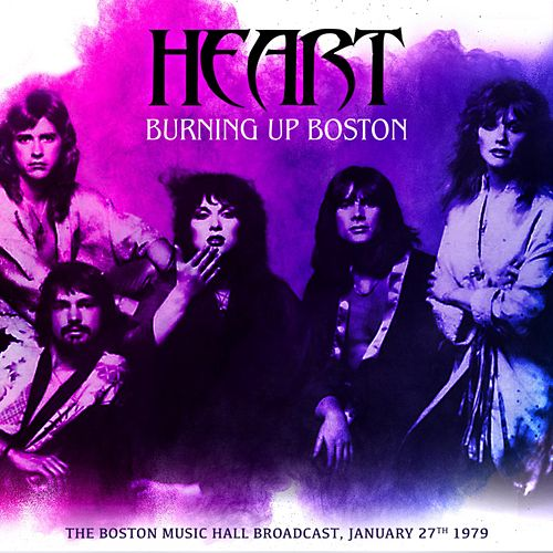 Burning Up Boston de Heart