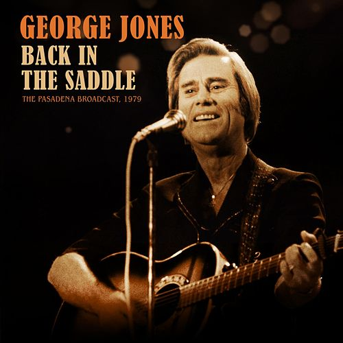Back In The Saddle von George Jones