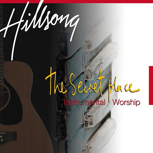 The Secret Place (Live) by Hillsong Worship