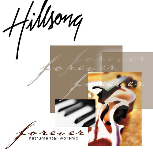 Forever by Hillsong Worship