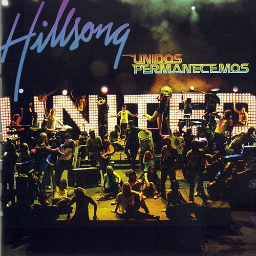 Unidos Permanecemos (Live) by Hillsong UNITED