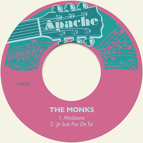 Medisons / Je Suis fou De Toi by The Monks