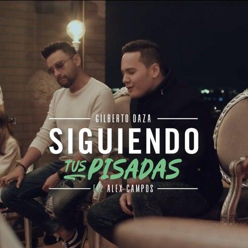Siguiendo Tus Pisadas (Acoustic) de Gilberto Daza