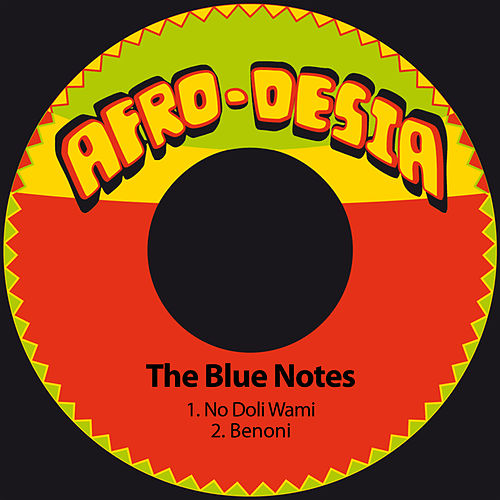 No Doli Wami / Benoni by The Blue Notes
