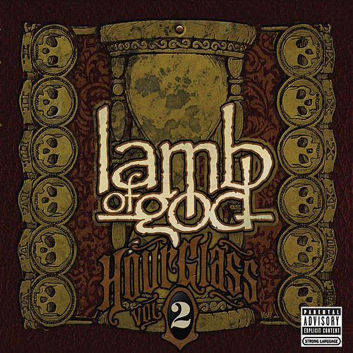 Hourglass - Volume II - The Epic Years de Lamb of God