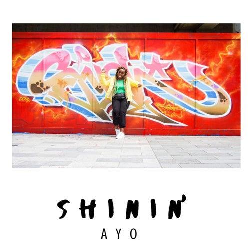 Shinin' by Ayo