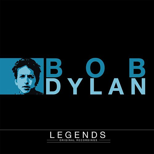 Legends - Bob Dylan by Bob Dylan