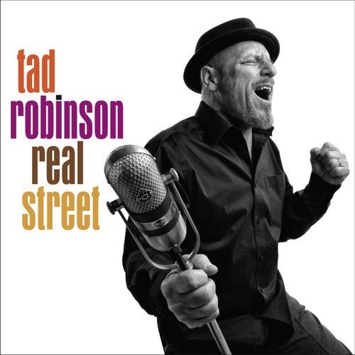 Real Street de Tad Robinson