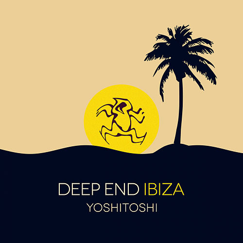 Yoshitoshi: Deep End Ibiza - EP by Various Artists