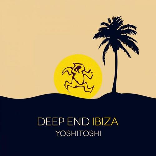 Yoshitoshi: Deep End Ibiza - EP von Various Artists
