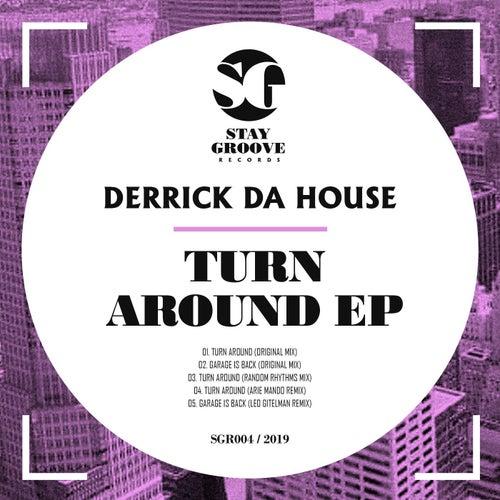 Turn Around - Single von Derrick Da House