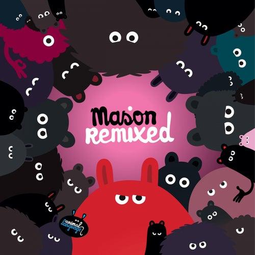 Mason Remixed - EP by Mason