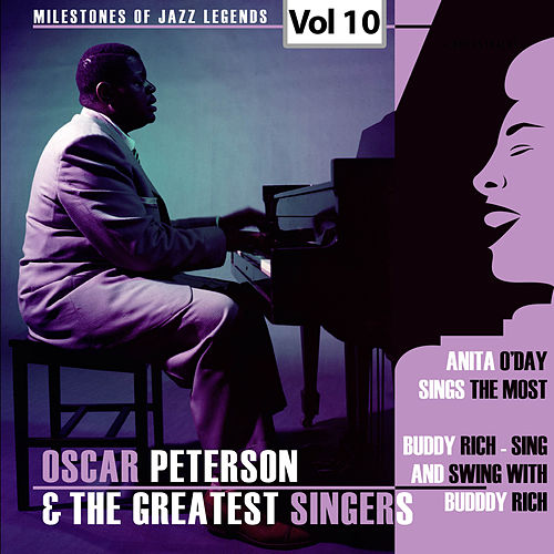 Milestones of Jazz Legends - Oscar Peterson & The Greatest Singers, Vol. 10 de Oscar Peterson