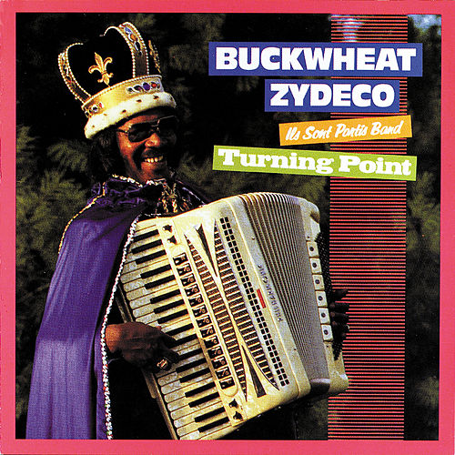 Turning Point de Buckwheat Zydeco