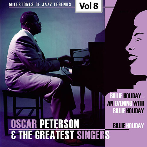 Milestones of Jazz Legends - Oscar Peterson & The Greatest Singers, Vol. 8 de Oscar Peterson