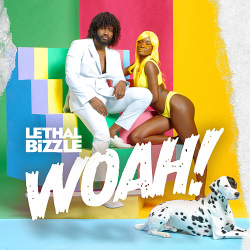 Woah! by Lethal Bizzle
