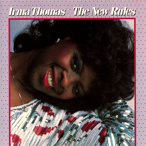 The New Rules de Irma Thomas