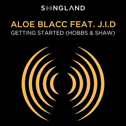 Getting Started (Hobbs & Shaw) [From 'Songland'] de Aloe Blacc