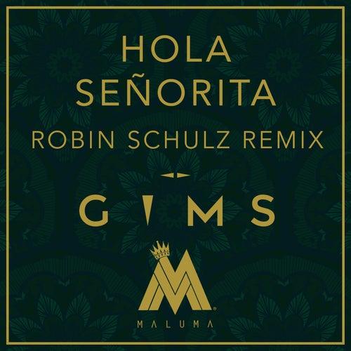 Hola Señorita (Robin Schulz Remix) von Maître Gims