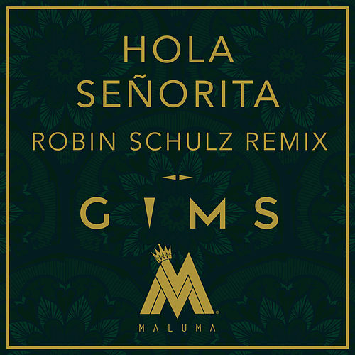 Hola Señorita (Robin Schulz Remix) de Maître Gims