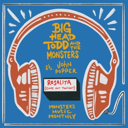 Rosalita (Come Out Tonight) de Big Head Todd And The Monsters